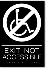 EXIT NOT ACCESSIBLE Sign