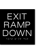 EXIT RAMP DOWN Sign