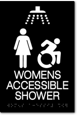 WOMENS ACCESSIBLE SHOWER Speedy Wheelchair Sign - NY/CT