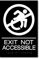 EXIT NOT ACCESSIBLE Speedy Wheelchair Sign - NY/CT