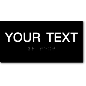CUSTOM TEXT Sign - 6x3 Inches