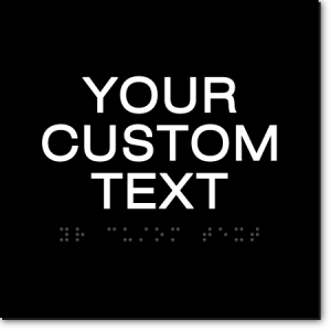 CUSTOM TEXT Sign - 6x6 Inches