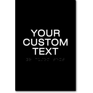 CUSTOM TEXT Sign - 6x9 Inches